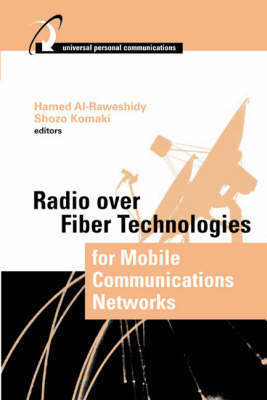 Radio Over Fiber Technologies for Mobile Communication Networks - Universal Personal Communications Library (Hardback)