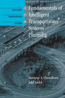 Fundamentals of Intelligent Transportation Systems Planning - Intelligent Transportation Systems Library (Hardback)