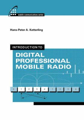 Introduction to Digital Professional Mobile Radio (Hardback)