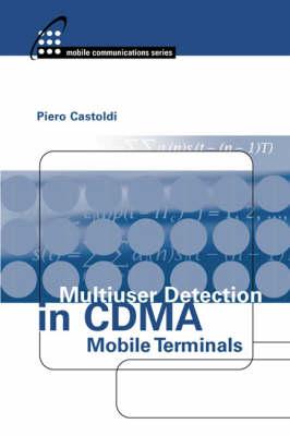 Multiuser Detection in CDMA Mobile Terminals - Mobile Communications Library (Hardback)