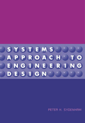 Systems Approach to Engineering Design (Hardback)