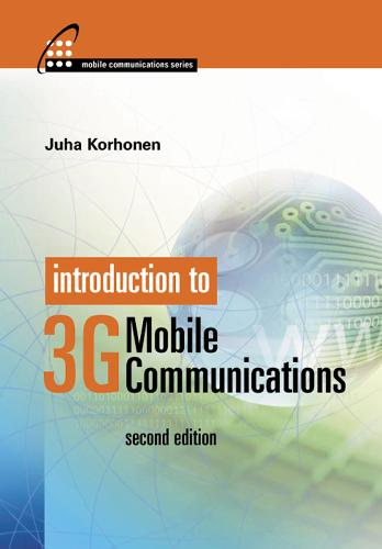 Introduction to 3G Mobile Communications - Mobile Communications Library (Hardback)