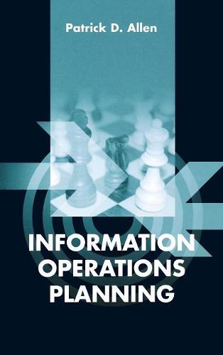 Information Operations Planning (Hardback)