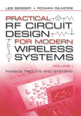 Practical RF Circuit Design for Modern Wireless Systems: Passive Circuits and Systems Vol I - Mobile Communications Library (Hardback)