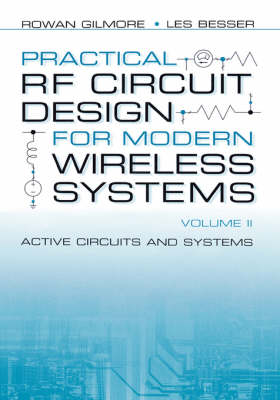 Practical RF Circuit Design for Modern Wireless Systems: Active Circuits and Systems Vol II - Microwave Library (Hardback)