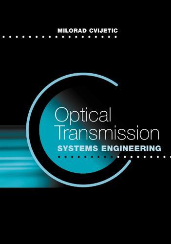 Optical Transmission Systems Engineering (Hardback)