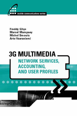 3g Multimedia Network Services, Accounting, and User Profiles - Mobile Communications Library (Hardback)