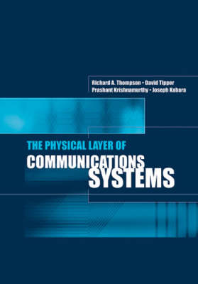 The Physical Layer of Communications Systems (Hardback)