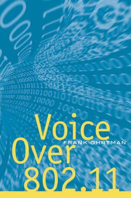 Voice Over 802.11 (Hardback)