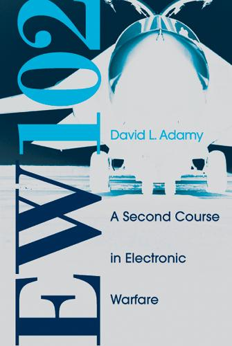 EW 102: A Second Course in Electronic Warfare (Hardback)