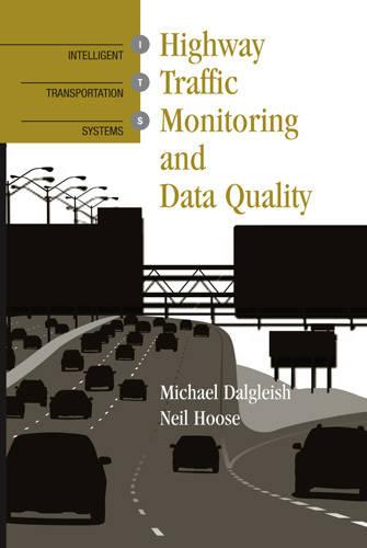 Highway Traffic Monitoring and Data Quality (Hardback)