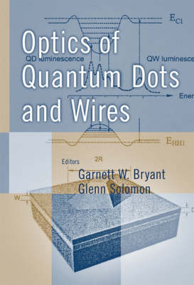 Optics of Quantum Dots and Wires (Hardback)