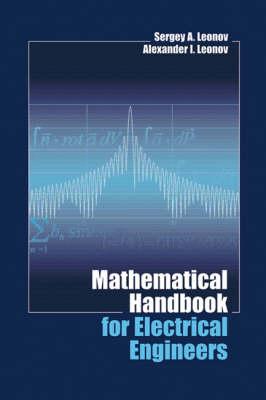 Mathematical Handbook for Electrical Engineers (Hardback)