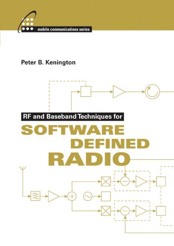 RF and Baseband Techniques for Software Defined Radio (Hardback)