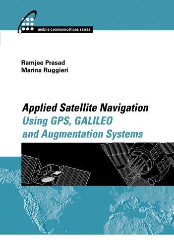 Applied Satellite Navigation Using GPS, GALILEO, and Augmentation Systems (Hardback)