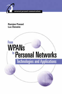 From WPANs to Personal Networks: Technologies and Applications (Hardback)