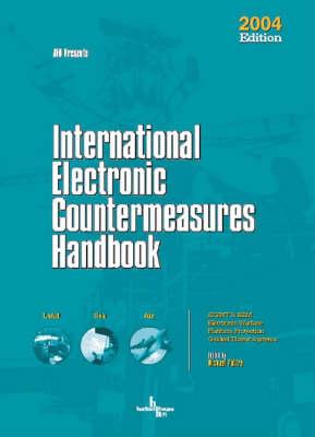 International Electronic Countermeasures Handbook 2004 (Hardback)
