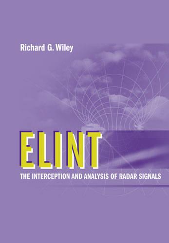 ELINT: The Interception and Analysis of Radar Signals (Hardback)