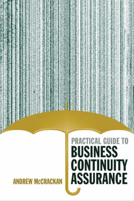 Practical Guide to Business Continuity Assurance (Hardback)