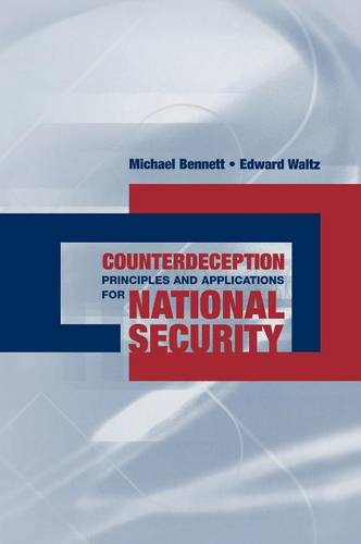 Counterdeception Principles and Applications for National Security (Hardback)