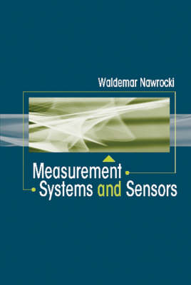 Measurement Systems and Sensors (Hardback)