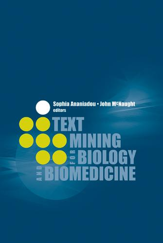 Text Mining for Biology and Biomedicine (Hardback)