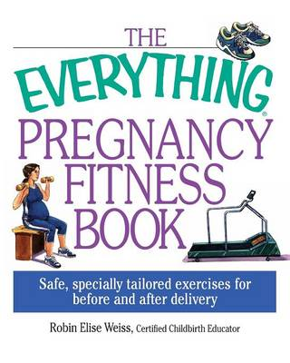 Everything: Pregnancy Fitness Book (Paperback)