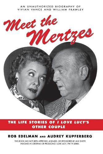 Meet the Mertzes (Hardback)