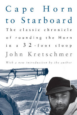 Cape Horn to Starboard (Paperback)