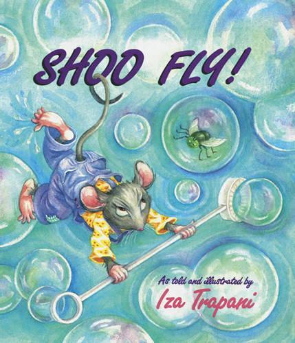 Shoo Fly! (Paperback)
