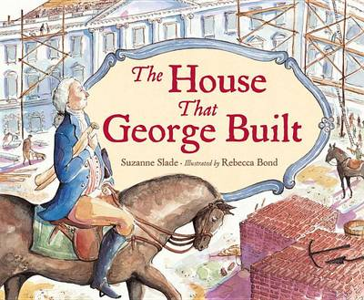 The House That George Built (Hardback)