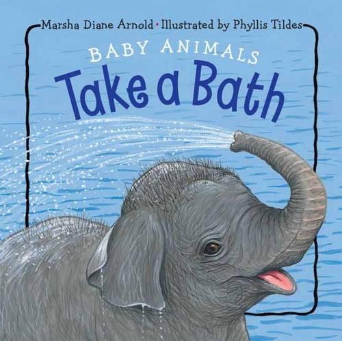 Baby Animals Take A Bath (Board book)