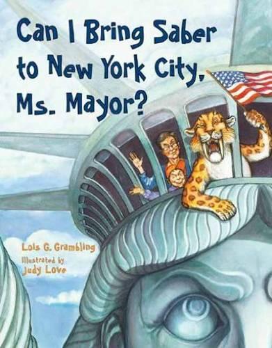 Can I Bring Saber To New York, Ms. Mayor? (Paperback)