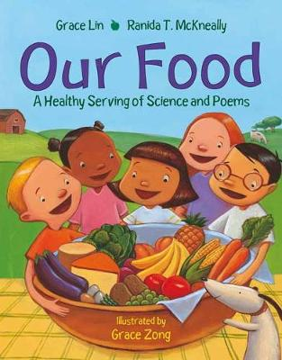 Our Food: A Healthy Serving of Science and Poems (Paperback)