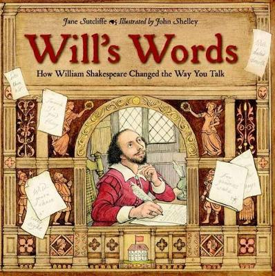 Will's Words: How William Shakespeare Changed the Way You Talk (Paperback)