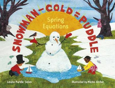 Snowman - Cold = Puddle: Spring Equations (Hardback)