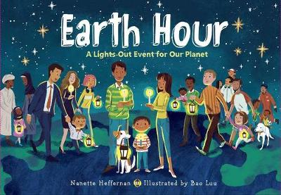 Earth Hour: A Lights-Out Event for Our Planet (Hardback)
