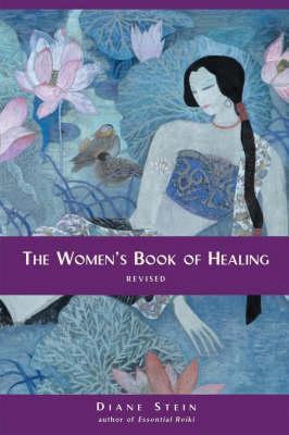 The Women's Book Of Healing (Paperback)
