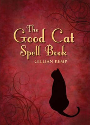 The Good Cat Spell Book (Hardback)