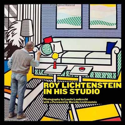 Roy Lichtenstein In His Studio (Hardback)