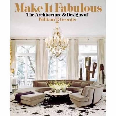 Make It Fabulous (Hardback)