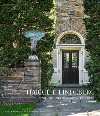 Harrie T. Lindeberg And The American Country House (Hardback)