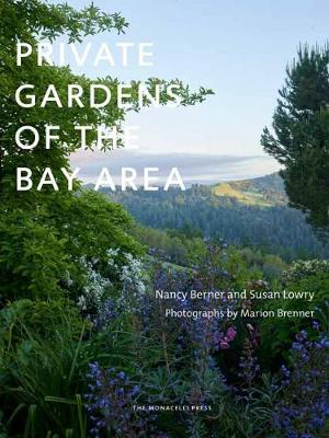 Private Gardens Of The Bay Area (Hardback)