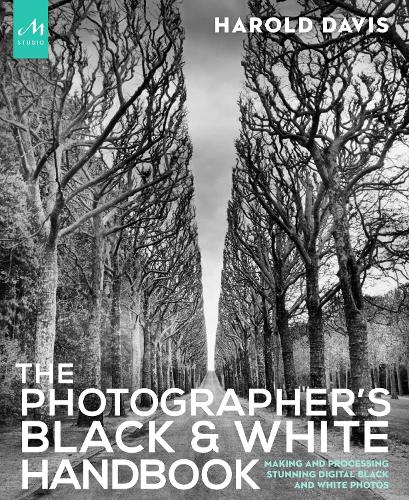 The Photographer's Black And White Handbook (Paperback)
