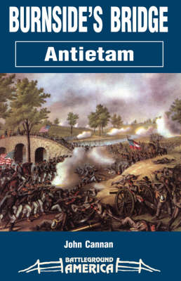 Burnside's Bridge: Antietam (Paperback)