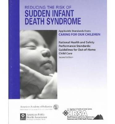 Reducing the Risk of Sudden Infant Death Syndrome (Paperback)