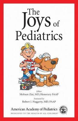 The Joys of Pediatrics (Paperback)