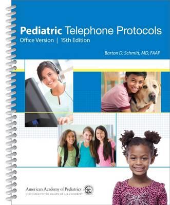 Pediatric Telephone Protocols (Spiral bound)