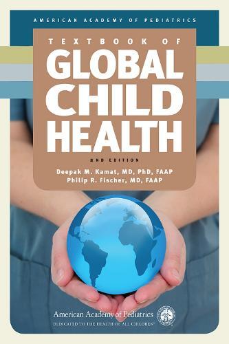 AAP Textbook of Global Child Health (Hardback)