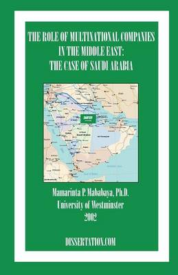 The Role Of Multinational Companies In The Middle East: The Case Of Saudi Arabia (Paperback)